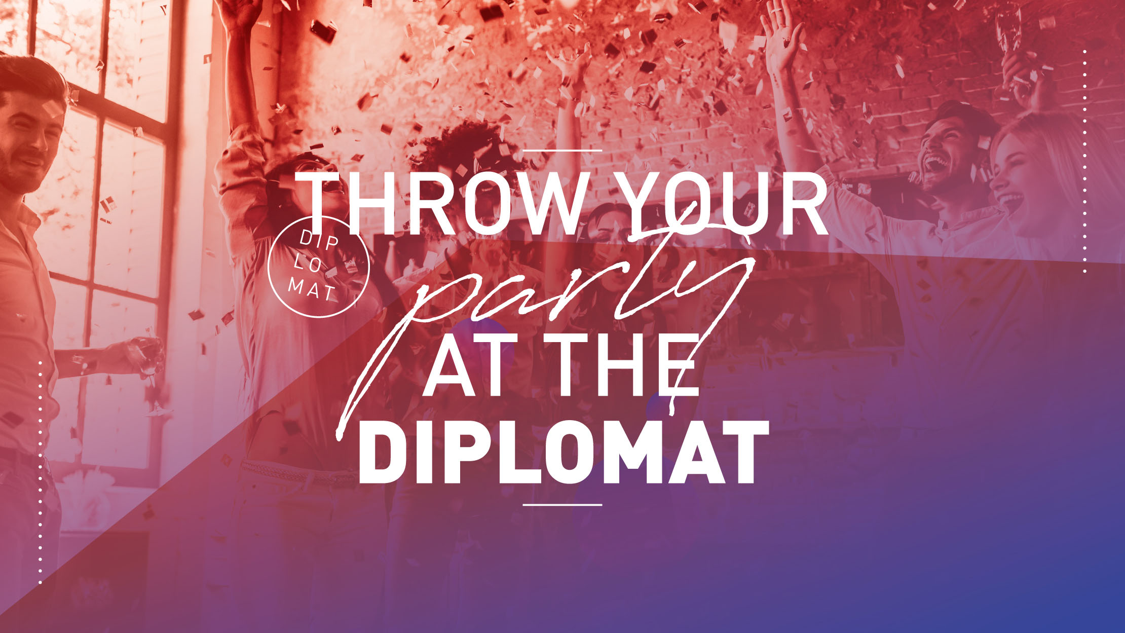 Diplomat Plan Your Party Banner
